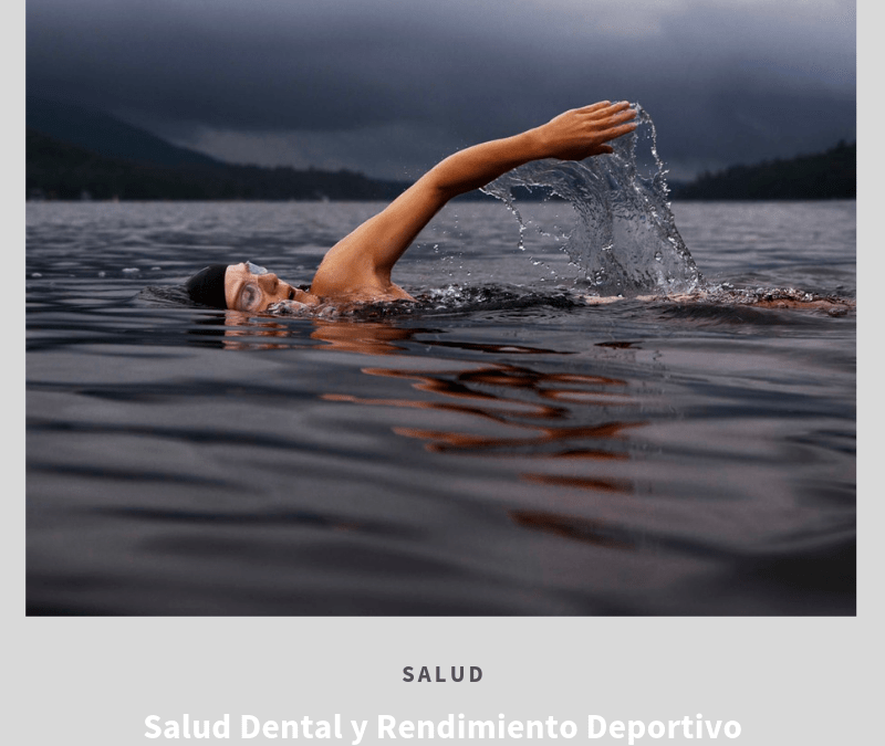 SALUD DENTAL Y RENDIMIENTO DEPORTIVO